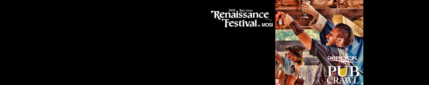 Listen weekdays at 9:40a, 12:40p + 5:40p to win entry into our Bay Area Renaissance Festival 98ROCK Pub Crawl