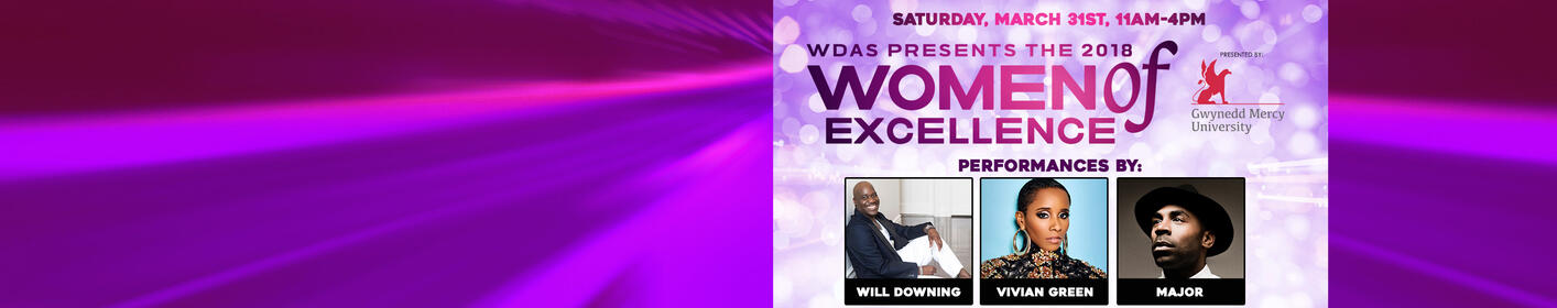 WDAS Women of Excellence 2018 Luncheon featuring Will Downing, Vivian Green + Major! Get your tix now!