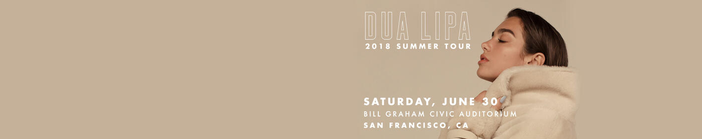 Listen to win tickets to see Dua Lipa at Bill Graham Civic Auditorium!