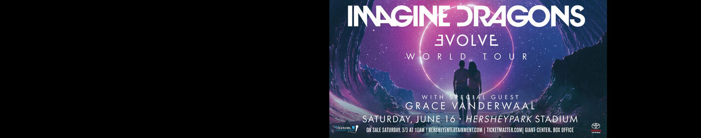 Listen to DC to WIN TICKETS! Imagine Dragons 'Evolve World Tour'! June 16th at Hersheypark Stadium!