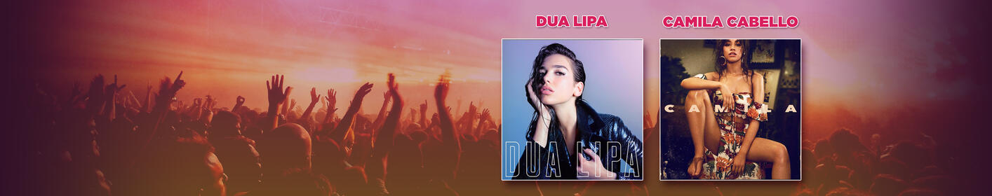 Pick Your Ticket Weekend: Win Tickets to Dua Lipa or Camila Cabello... it's up to YOU!