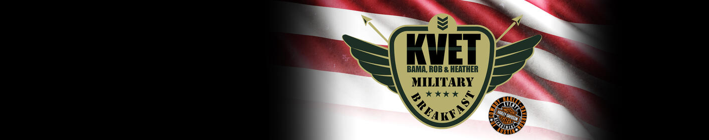 98.1 KVET's Military Breakfast With Bama, Rob, and Heather!