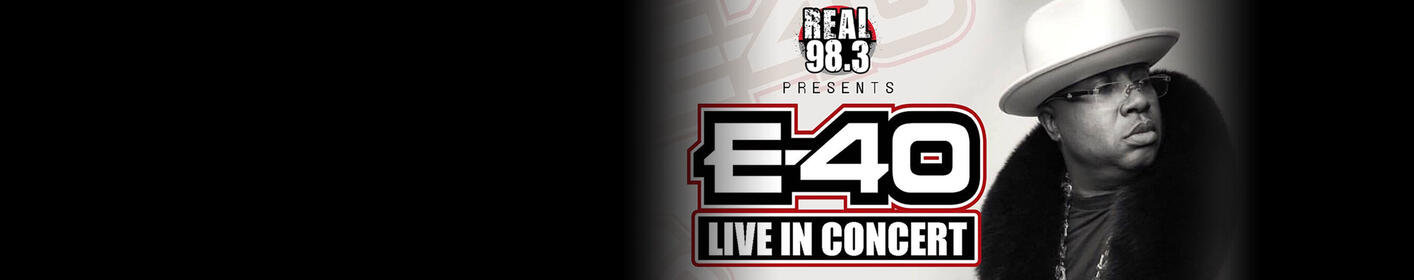 REAL 98.3 Presents E-40 at The Vogue
