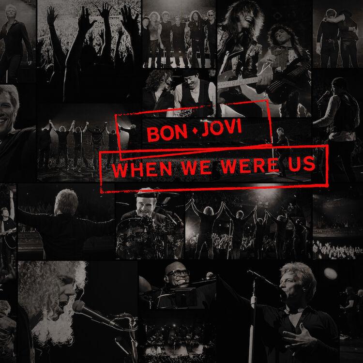 """Bon Jovi - """"When We Were Us"""""""