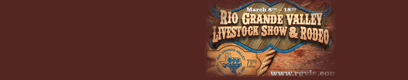The Rio Grande Valley Livestock show March 9th thru March 18th at the Show Grounds in Mercedes…