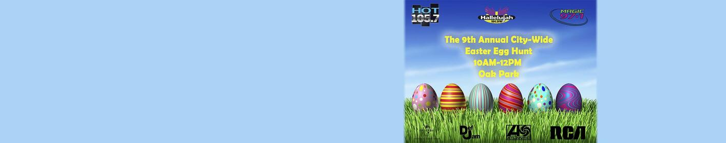 9th Annual City-Wide Easter Egg Hunt Saturday, March 24th 10AM-12PM at Oak Park
