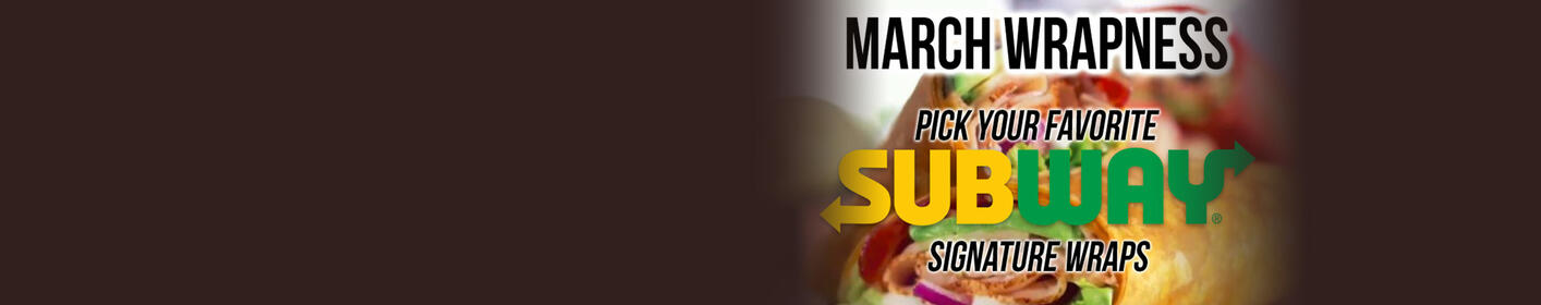 Win $300 from Subway with March Wrapness!