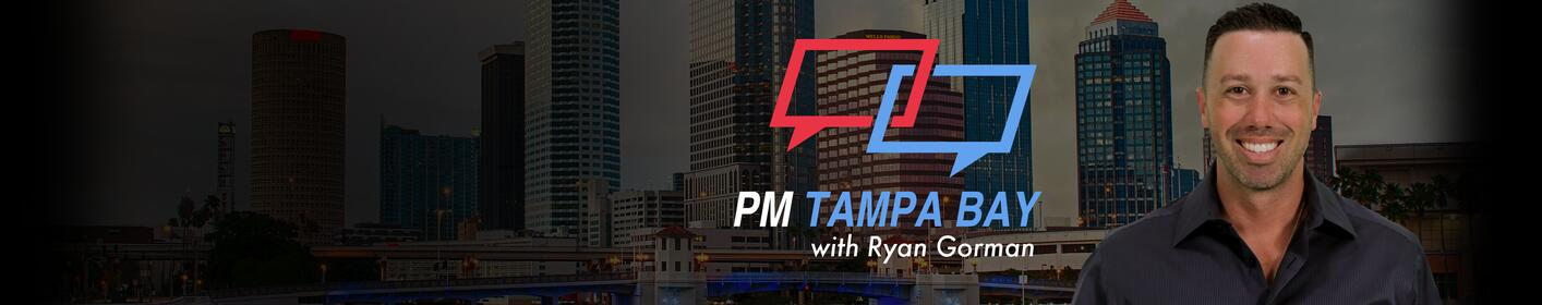 PM Tampa Bay with Ryan Gorman Week Nights at 6pm