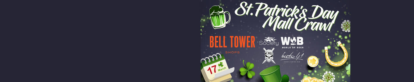 St.Patrick's Day Mall Crawl at Bell Tower Shops