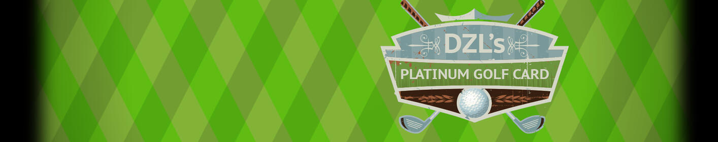 DZL's Platinum Golf Card On Sale Now: 12 Courses for $106.50