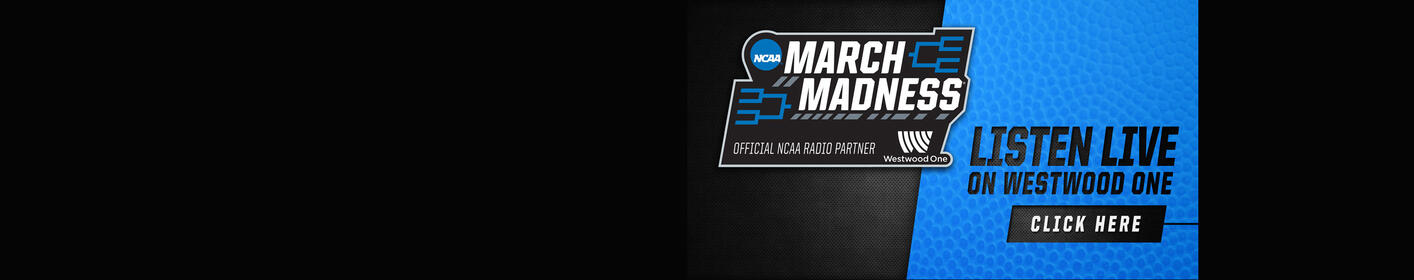 Tune in for ALL of March Madness on Westwood One. The NCAA Tournament plays here!