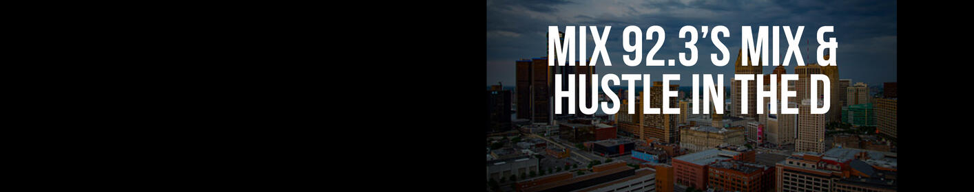Join us for the Mix 92.3 Mix & Hustle in the D!