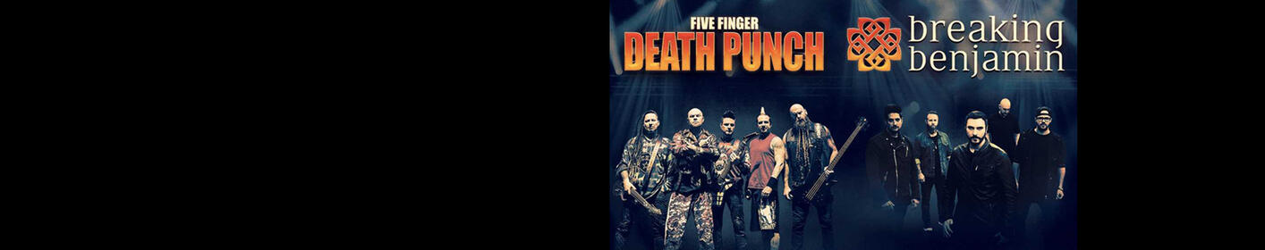 Five Finger Death Punch & Breaking Benjamin Are Coming. Get More Here.