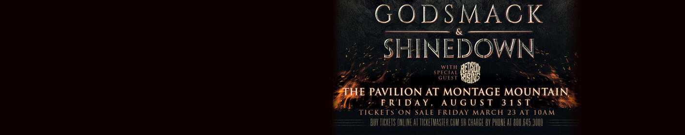 Win tickets to Godsmack and Shinedown at Montage Mountain!