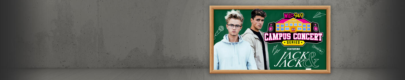 Campus Concert Series: Win a free Jack & Jack performance for your school!