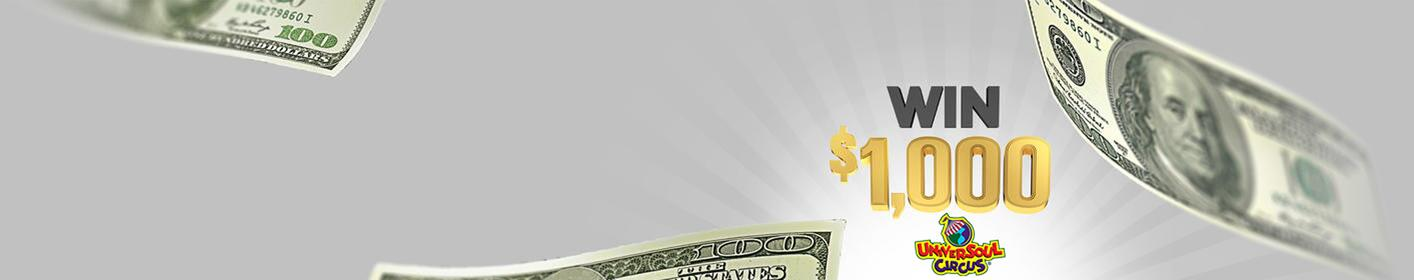 Pay your Bills! Listen to Win $1,000 Every Hour! Powered by Universoul Circus