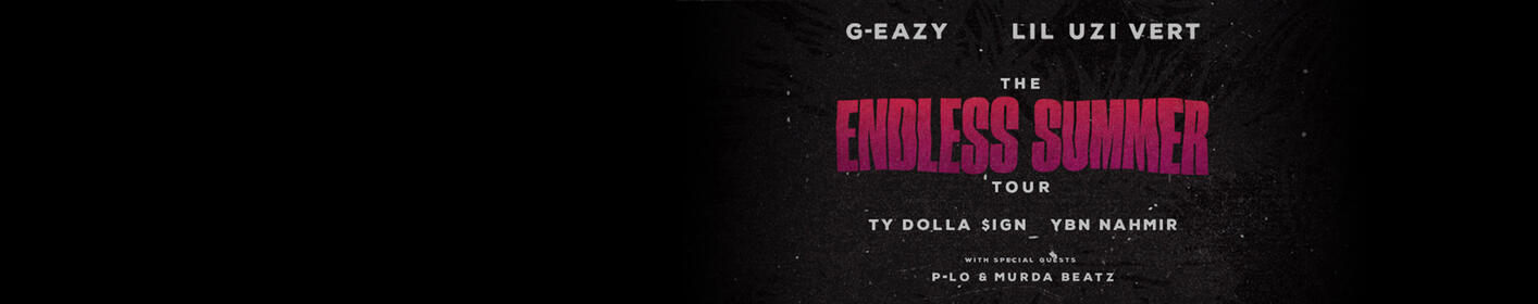 Sign Up To Win Tickets: G-EAZY The Endless Summer Tour