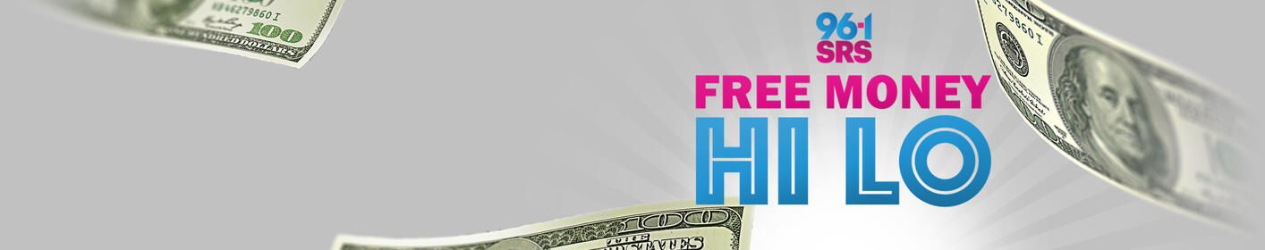 Win Cash playing Suzanne & Greg's Free Money Hi Lo at 6:30am, 7:30am & 8:30am