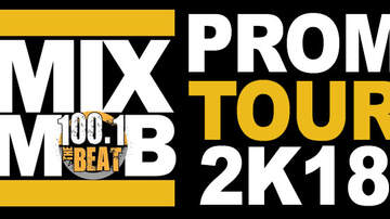 The Mix Mob - 100.1 The Beat Mix Mob Prom 2k18 Tour