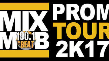The Mix Mob - 100.1 The Beat Mix Mob Prom 2k17 Tour