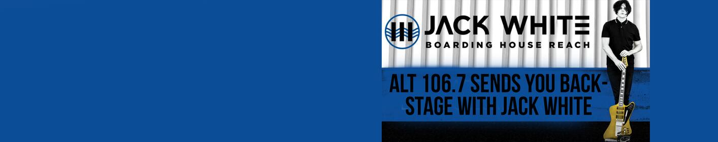 The Woody Show is hooking you up with the Ultimate Jack White VIP Experience at 8:25a EVERY morning