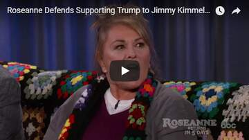 Trey - Roseanne Talks Defending Trump On Kimmel