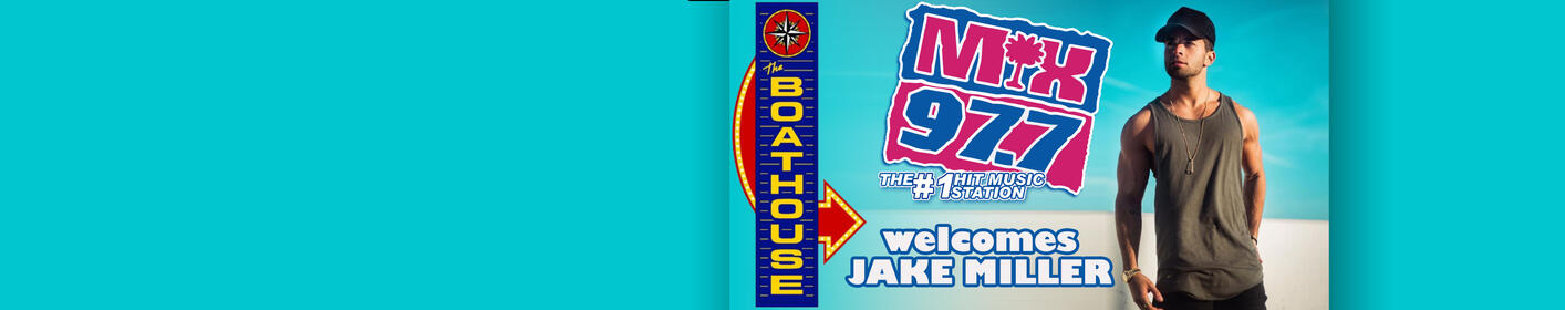 Mix 97.7 welcomes JAKE MILLER to the Boathouse
