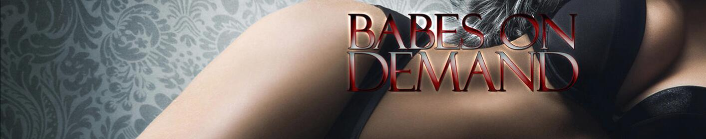 Babes on Demand