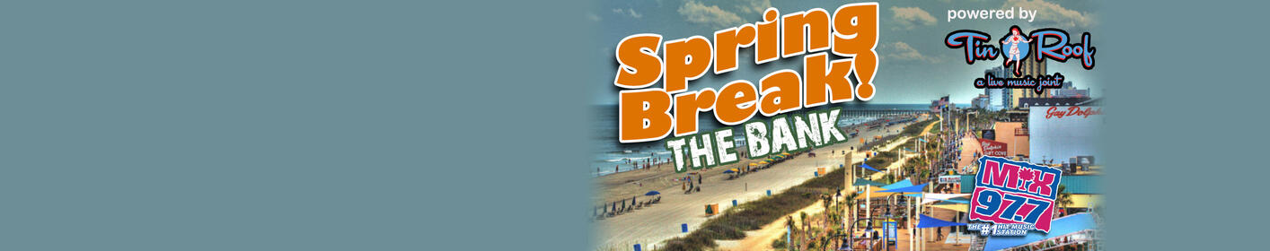 Play Spring Break the Bank and win a Grand on the Strand!