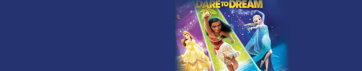 Disney on Ice presents Dare to Dream April 18th-22nd
