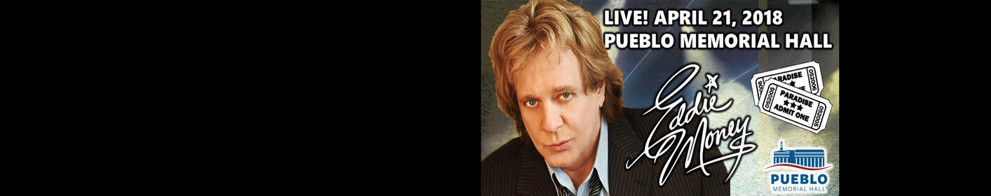 Join us on April 21st for An Evening with Eddie Money!