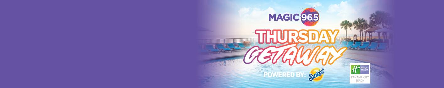 Magic 96.5's Thursday Getaway!