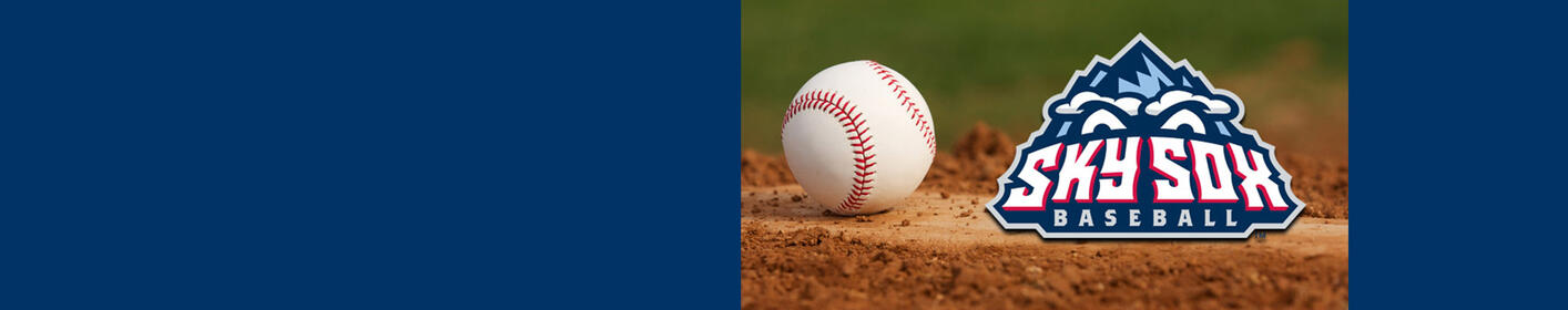 Experience Sky Sox Baseball, Tickets On-Sale!