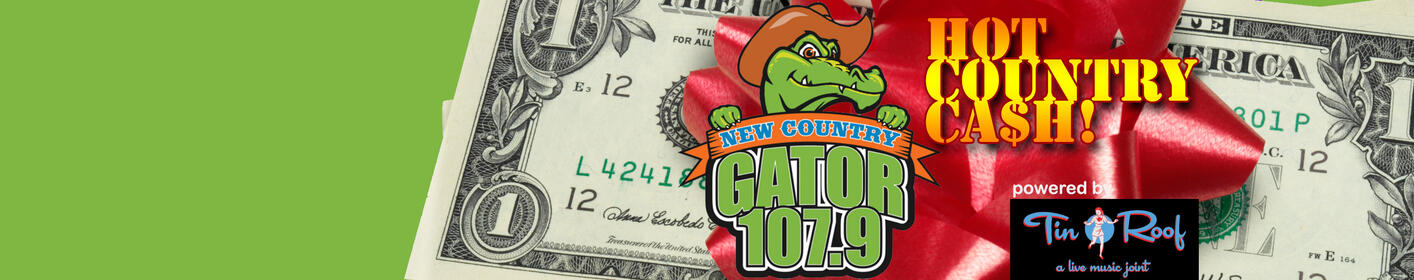 Win some CA$H while listening to the Gator!