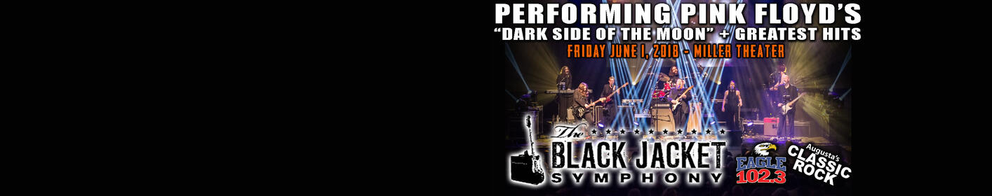 Eagle 102.3 Presents BLACK JACKET SYMPHONY performing Pink Floyd!  6/1 @ Miller Theater!