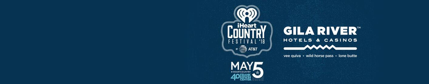 Win a Trip to Our iHeartCountry Festival @ Gila River Hotels & Casinos