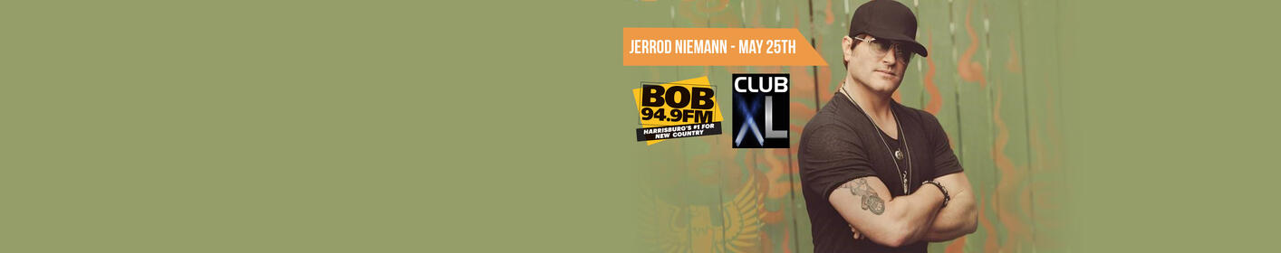 BOB 94.9 present Jerrod Niemann at Club XL on 5/25!