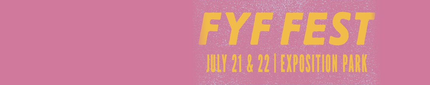 Enter to win 2-Day passes to FYF Fest!