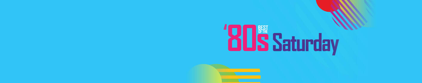 Tell us your Top 5 80s songs for a chance to hear them on 80s Saturday!