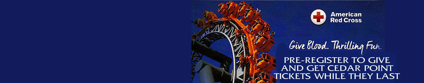 Give Blood & Get a Cedar Point Ticket May 31st!