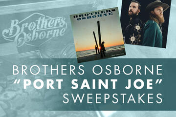 To celebrate the release of Brothers Osborne's new album, Port Saint Joe, we're giving away a trip to see them in concert!