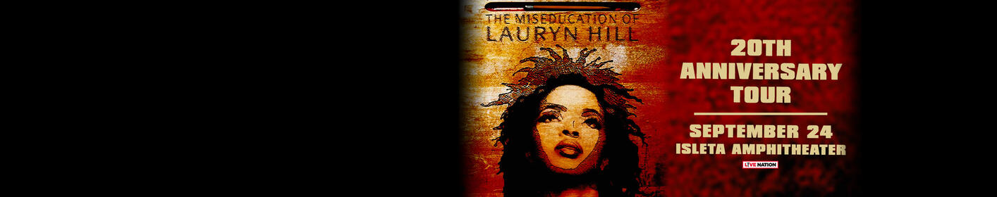 Ms. Lauryn Hill is coming to the Isleta Amphitheater