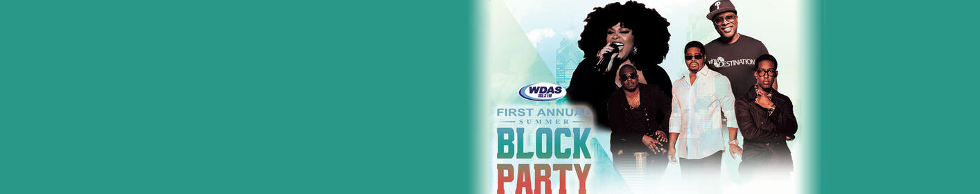 The WDAS Summer Block Party - Saturday, 6/30 with Jill Scott, Boyz II Men + more!
