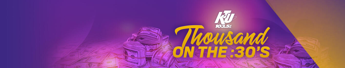 KTU's Thousand On The :30's is Back!