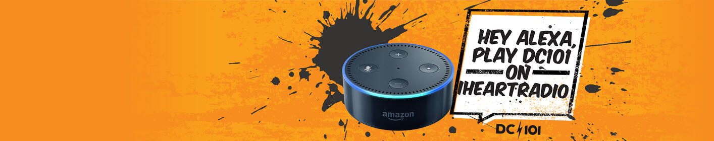Ask Alexa to play DC101!