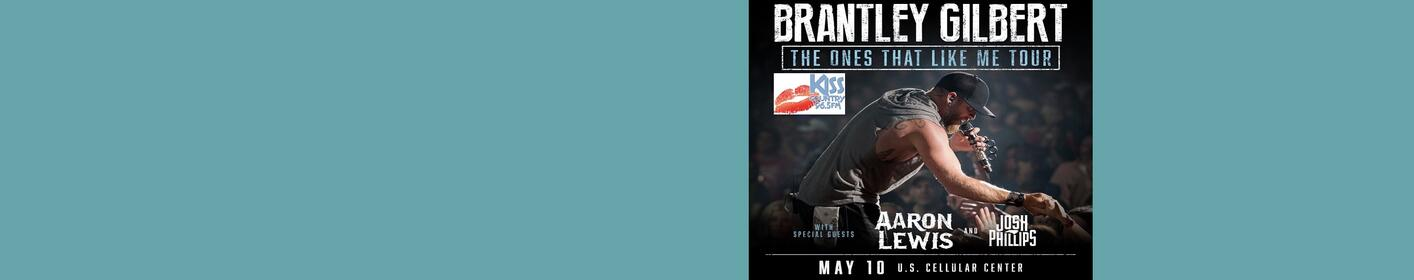 965 Kiss Country Welcomes Brantley Gilbert The Ones That Like Me Tour with Aaron Lewis and Josh Phillips