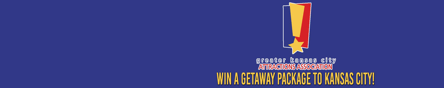Register To Win A Getaway Package To Kansas City!