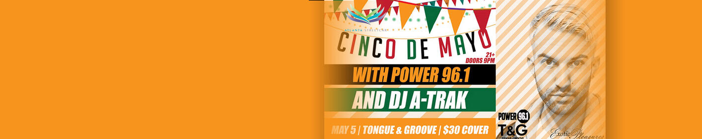 Party With Power 96.1 and DJ A-Trak For Cinco De Mayo!