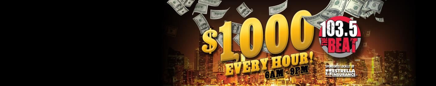 Listen Live For Your Chance at $1,000 Every Hour!