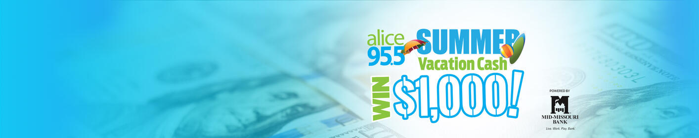 Listen to Alice 95.5 between 5am and 8pm to win $1000!